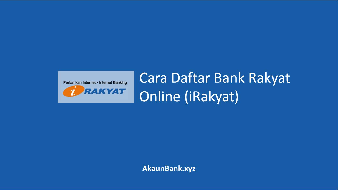 Cara Daftar Akaun Bank Rakyat Online Internet Banking