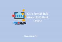 Cara Semak Baki Akaun RHB Bank Online