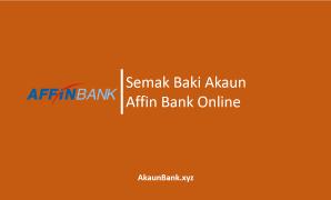 Semak Baki Akaun Affin Bank Online