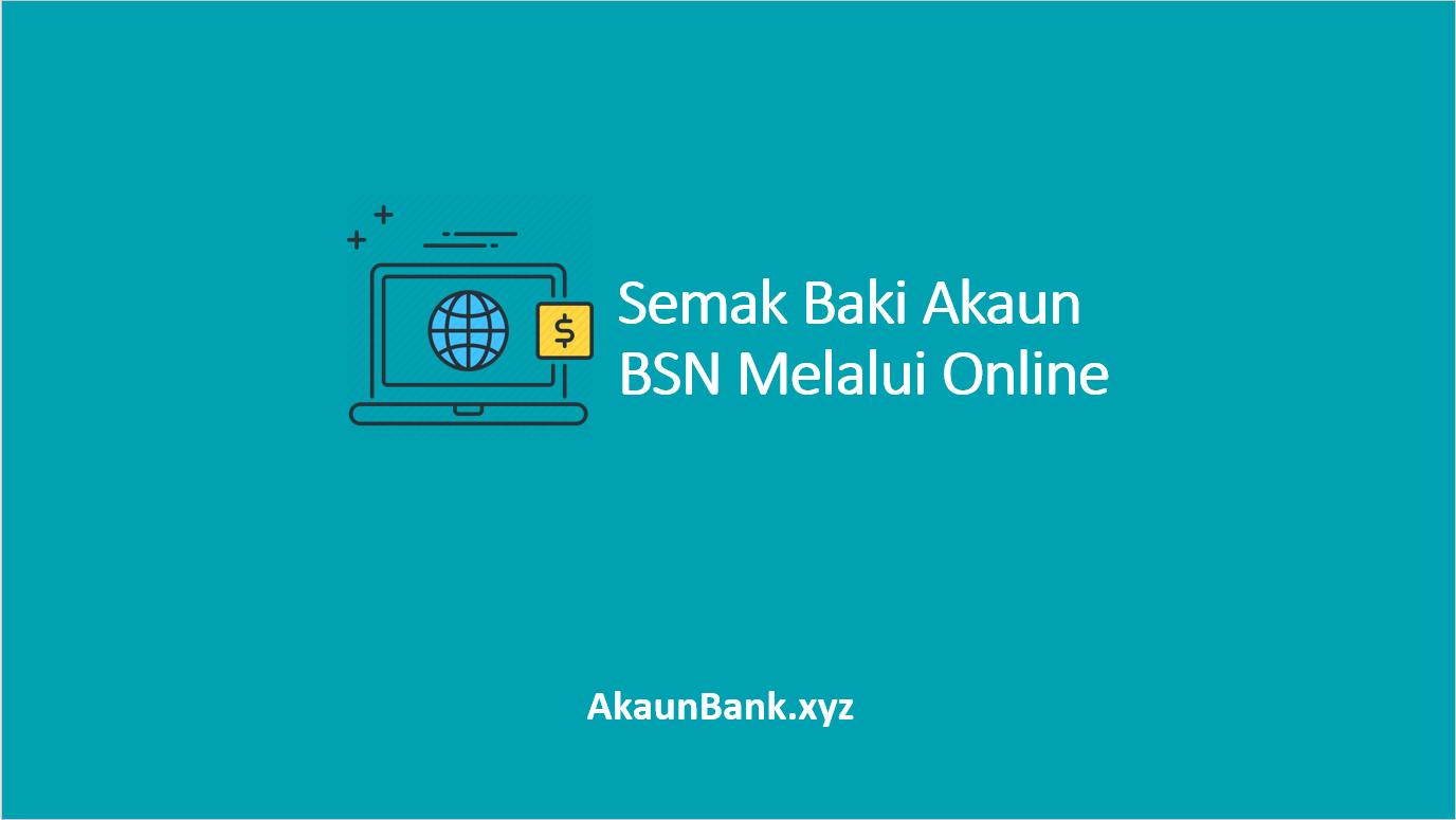 Semak Baki Akaun BSN Melalui Online