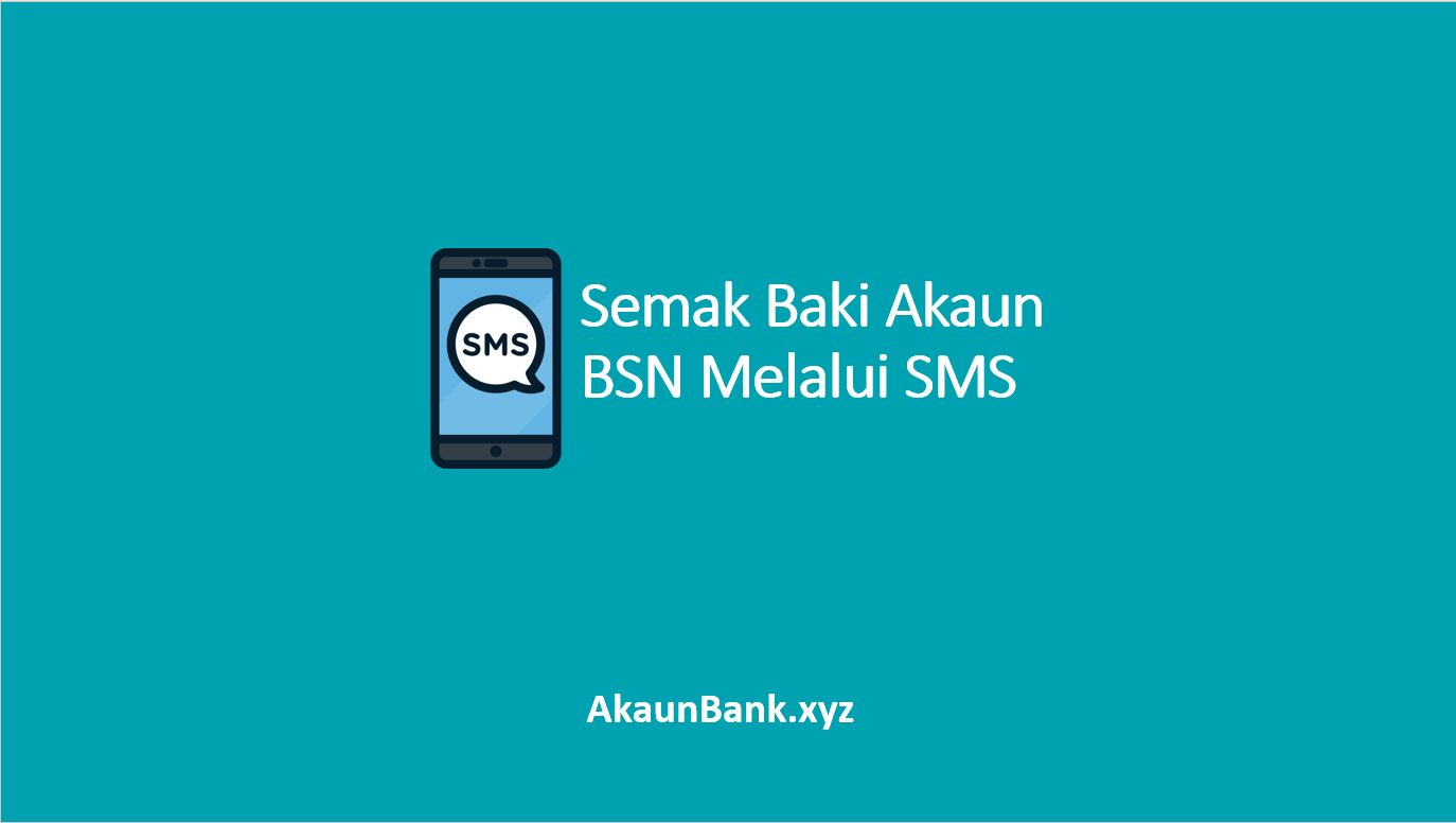 Semak Baki Akaun BSN Melalui SMS