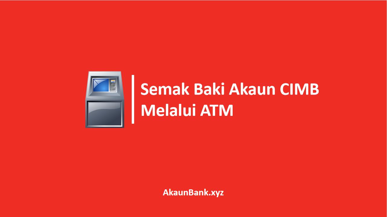 Semak Baki Akaun CIMB Melalui ATM