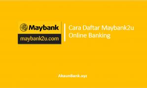 Cara Daftar Maybank2u