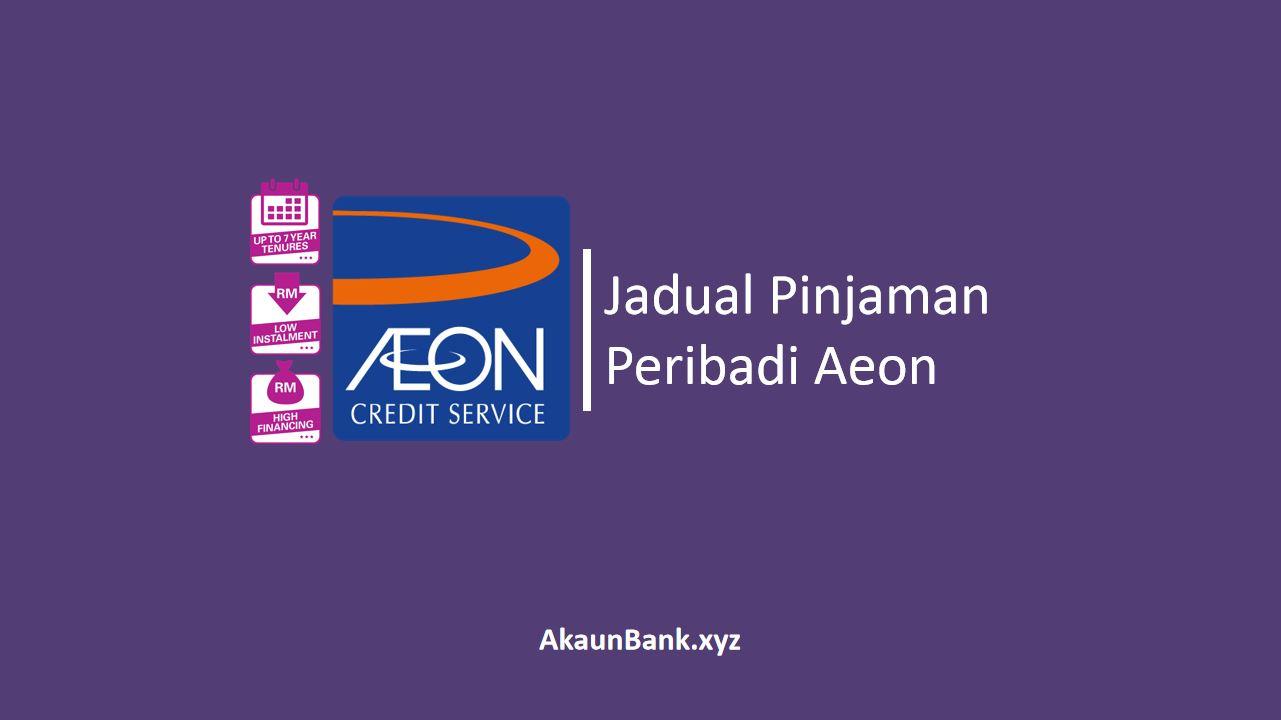 Jadual Pinjaman Peribadi Aeon