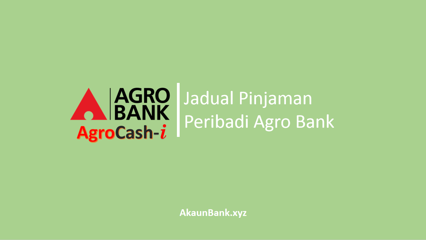 Jadual Pinjaman Peribadi AgroBank