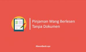 Pinjaman Wang Berlesen Tanpa Dokumen
