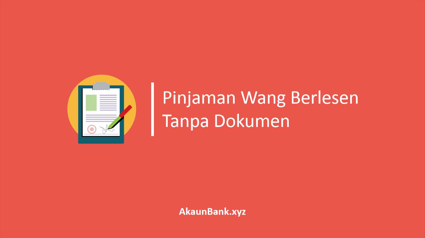 Pinjaman Wang Berlesen Tanpa Dokumen Slip Gaji 24 Jam
