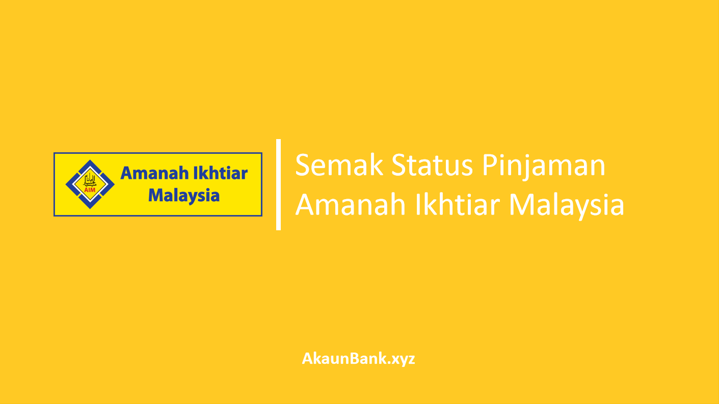 Semak Status Pinjaman Amanah Ikhtiar Malaysia