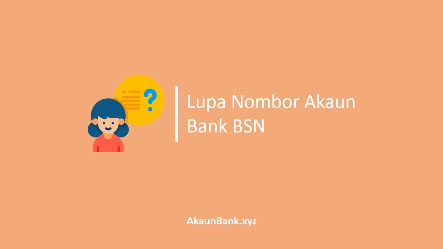 Lupa Nombor Akaun Bank Bsn Cara Dapatkan Kembali