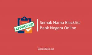 Semak Nama Blacklist Bank Negara Online