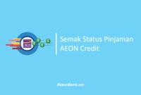 Semak Status Pinjaman AEON Credit