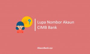 Lupa Nombor Akaun CIMB Bank