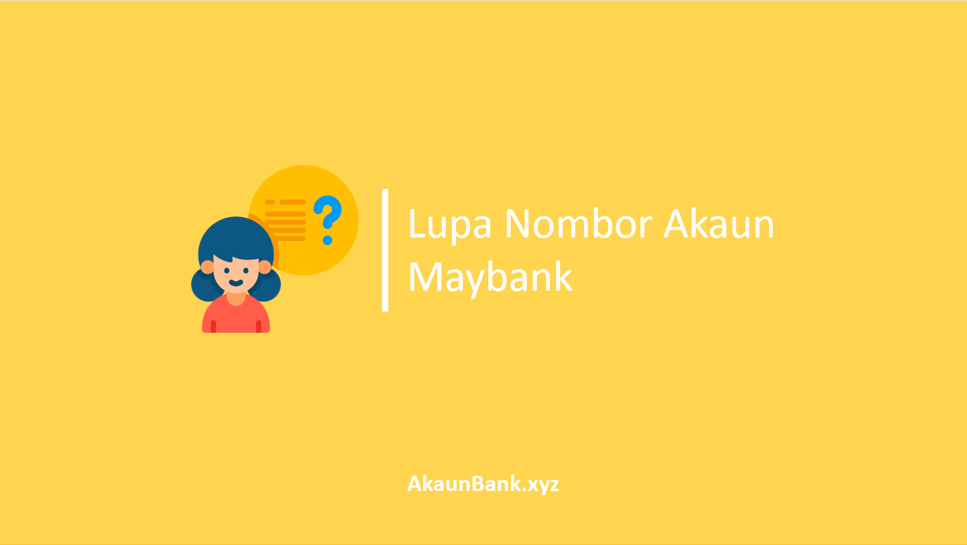 Lupa Nombor Akaun Maybank