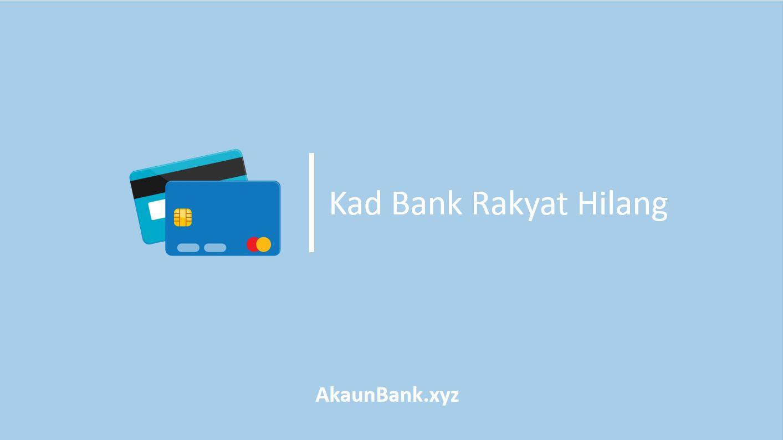 Kad Bank Rakyat Hilang