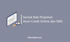 Semak Baki Pinjaman Aeon Credit Online