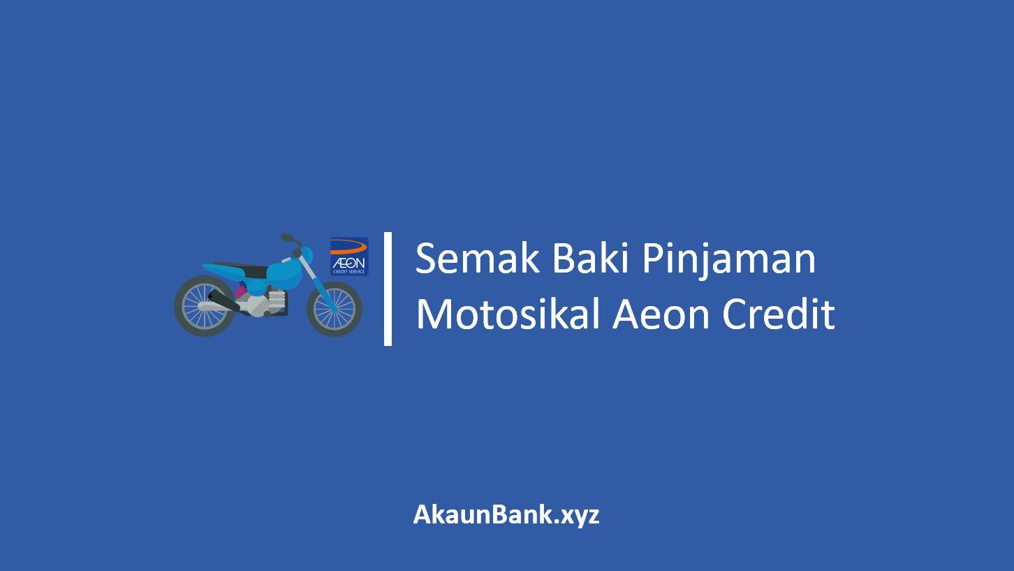 Semak Baki Pinjaman Motosikal Aeon