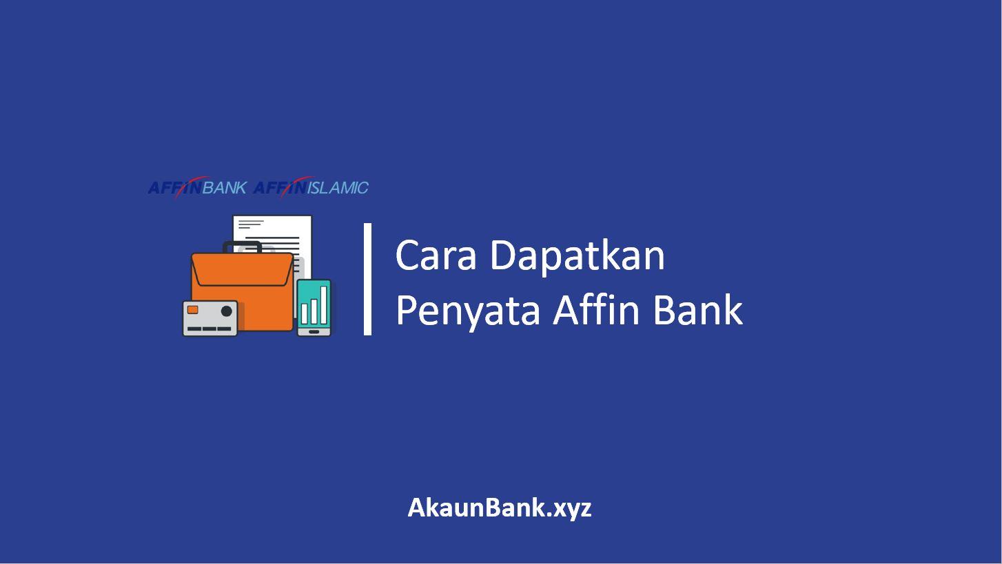 Cara Dapatkan Penyata Affin Bank