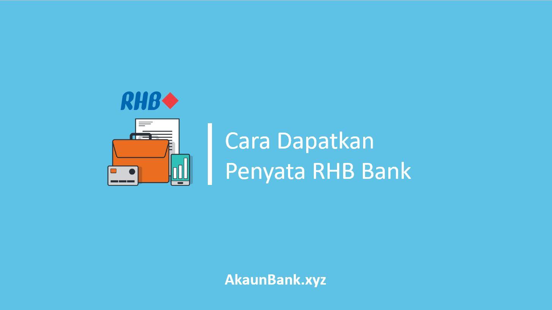 Cara Dapatkan Penyata Bank RHB