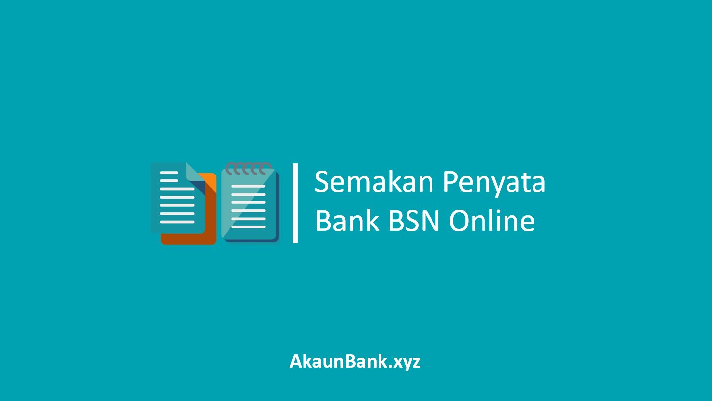 Semakan Penyata Bank BSN Online
