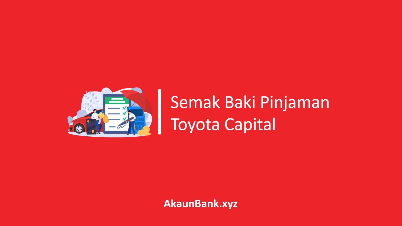 Semak Baki Pinjaman Toyota Capital